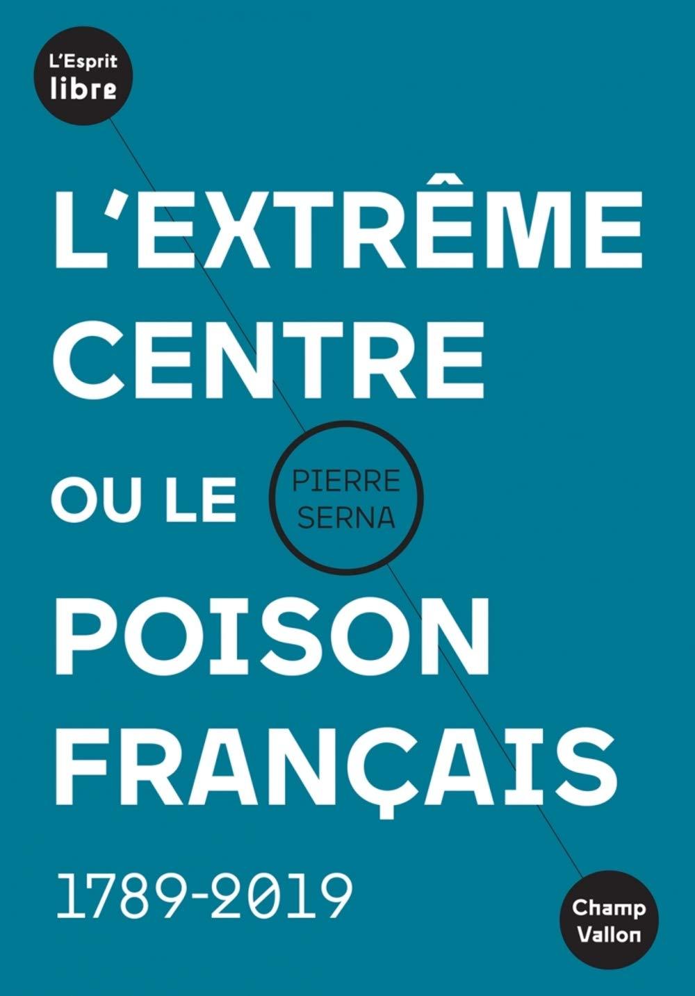 Macron, roi des girouettes: qu'est-ce que l'extrême-centre? | Pierre Serna