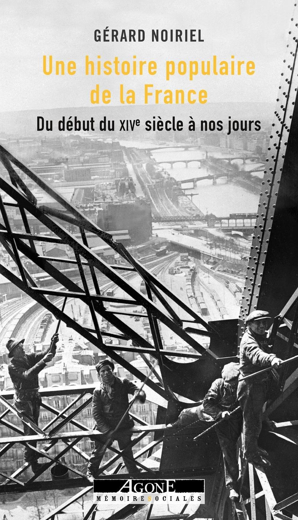 Une histoire populaire de la France Gérard Noiriel