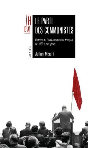 Le parti des communistes: 100 ans d'engagement et de luttes populaires